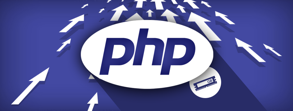 ¿Cómo aumentar la memoria PHP? ¿Porqué hacerlo?