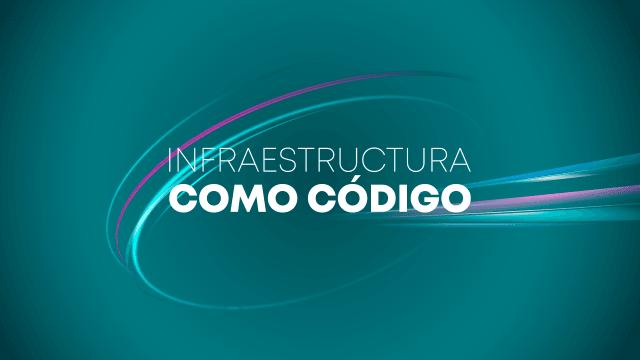 Infraestructura como Código