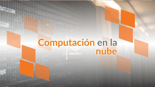 Computación en la nube en términos simples