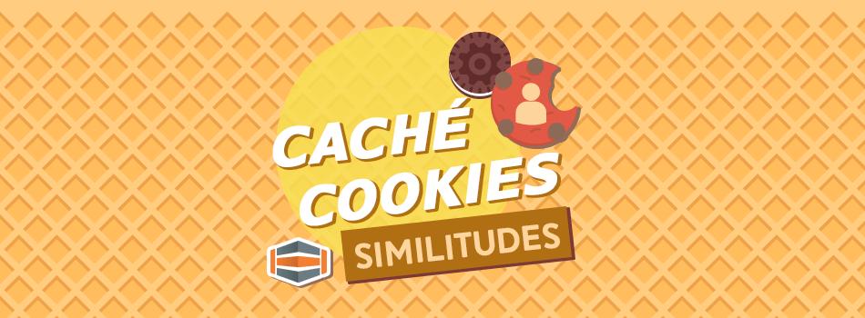 Cual es la diferencia entre caché de navegador y cookies, similitudes