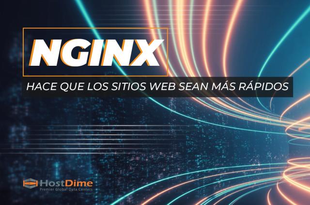 NGNIX HACE QUE LS SITIOS WEB SEAN MAS RAPIDOS 01