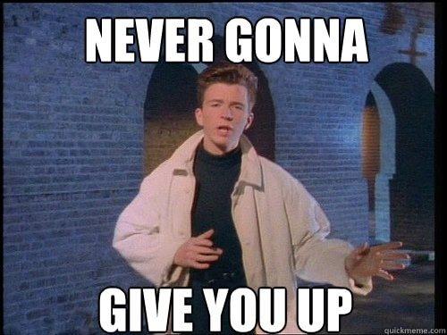 Never Gonna Give You Up-Blog HostDime