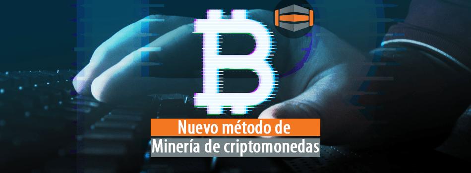 Nuevo método de minería de criptomonedas