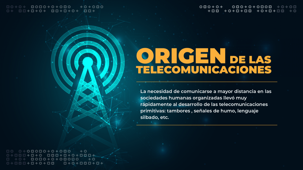 ORIGEN DE LAS TELECOMUNICACIONES 01