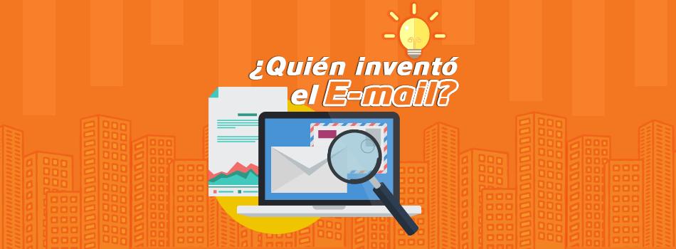 Quien inventó el e-mail, el correo electrónico y en que año