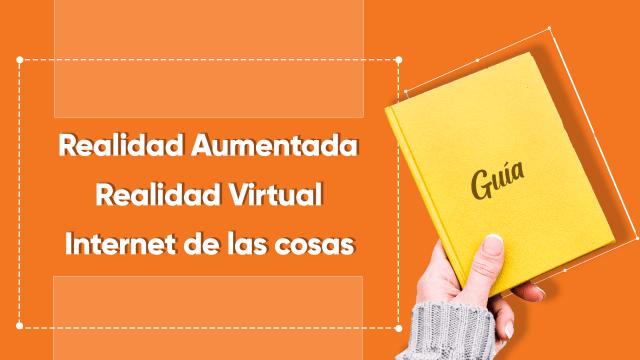 Realidad-Aumentada-(AR)-Realidad-Virtual-(VR)-Internet-de-las-cosas