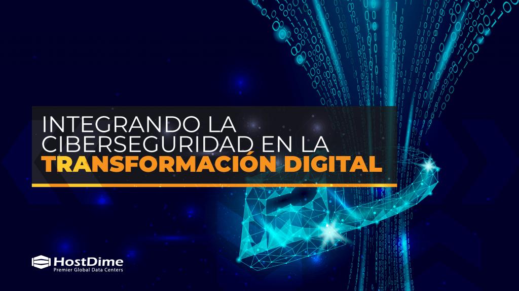 integrando la ciberseguridad en la transformacion digital 01